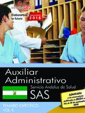 Auxiliar Administrativo. Servicio Andaluz de Salud (SAS). Temario específico. Vol. II. de EDITORIAL CEP