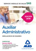 Auxiliar Administrativo del Servicio Andaluz de Salud. Simulacros de examen de Ed. MAD