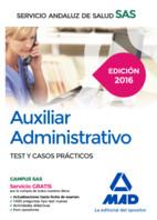 Auxiliar Administrativo del Servicio Andaluz de Salud. Test y casos prácticos de Ed. MAD