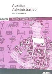 Auxiliar Administrativo del Servicio Aragonés de Salud. Cuestionario específico