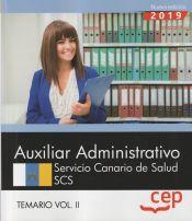 Auxiliar Administrativo. Servicio Canario de Salud. SCS. Temario Vol. II. de EDITORIAL CEP