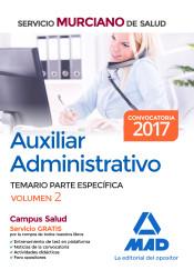Auxiliar Administrativo del Servicio Murciano de Salud. Temario parte específica volumen 2