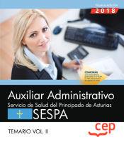 Auxiliar Administrativo del Servicio de Salud del Principado de Asturias (SESPA). Temario Vol.II de EDITORIAL CEP