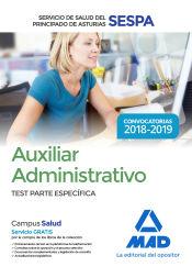 Auxiliar Administrativo del Servicio de Salud del Principado de Asturias (SESPA). Test Parte Específica de Ed. MAD