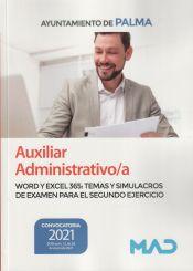 Auxiliar Administrativo/a. Supuestos prácticos de Word y Excel para el segundo ejercicio. Ayuntamiento de Palma de Ed. MAD