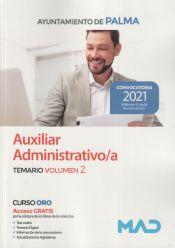 Auxiliar Administrativo/a. Temario volumen 2. Ayuntamiento de Palma de Ed. MAD