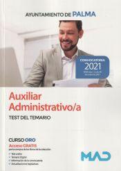 Auxiliar Administrativo/a. Test del Temario. Ayuntamiento de Palma de Ed. MAD