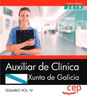 Auxiliar de Clínica. Xunta de Galicia. Temario Vol. IV de EDITORIAL CEP