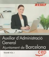 Auxiliar d'Administració General. Ajuntament de Barcelona - EDITORIAL CEP