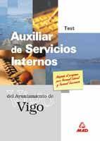 AUXILIAR DE SERVICIOS INTERNOS DEL AYUNTAMIENTO DE VIGO. TEST.