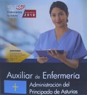 Auxiliar de Enfermería de la Administración del Principado de Asturias - EDITORIAL CEP