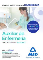 Auxiliar de Enfermería de Osakidetza-Servicio Vasco de Salud. Temario General Volumen 1