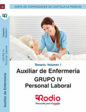 Auxiliar de Enfermería. Personal Laboral Grupo IV Junta de Comunidades de Castilla La Mancha - Ediciones Rodio