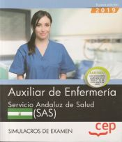 Auxiliar de Enfermería. Servicio Andaluz de Salud. SAS. Simulacros de examen de EDITORIAL CEP