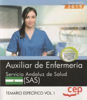 Auxiliar de Enfermería. Servicio Andaluz de Salud. SAS. Temario específico. Vol. I. de EDITORIAL CEP
