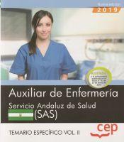 Auxiliar de Enfermería. Servicio Andaluz de Salud. SAS. Temario específico. Vol. II. de EDITORIAL CEP
