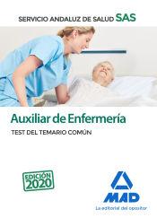 Auxiliar de Enfermería del Servicio Andaluz de Salud. (SAS). Test del Temario Común de Ed. MAD