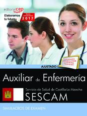 Auxiliar de enfermería. Servicio de Salud de Castilla-La Mancha (SESCAM). Simulacros de examen