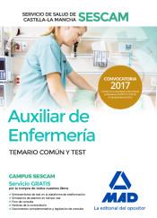 Auxiliar de Enfermería Servicio de Salud de Castilla-La Mancha (SESCAM) - Ed. MAD