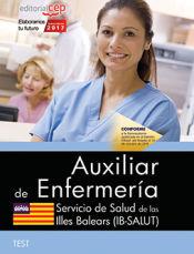 Auxiliar de Enfermería. Servicio de Salud de las Illes Balears (IB-SALUT). Test