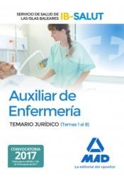 Auxiliar de enfermería del Servicio de Salud de las Islas Baleares. Temario jurídico (Temas 1 al 8)