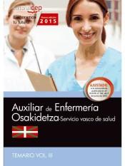 Auxiliar de Enfermería del Servicio Vasco de Salud (Osakidetza). Temario, volumen III