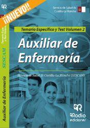 Auxiliar de Enfermería del SESCAM. Temario Especifico y Test Volumen 2