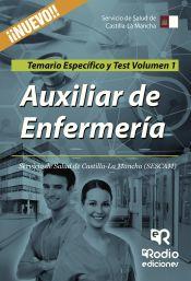 Auxiliar de Enfermería SESCAM. Vol. 1, Temario Específico y Test