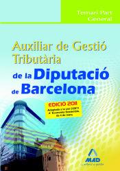 Auxiliar de Gestió Tributària de la Diputació de Barcelona. Temari Part General