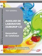 Auxiliar de Laboratori de la Generalitat de Catalunya (Subgrup C2). Test General