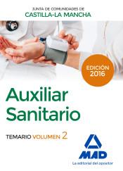 Auxiliar Sanitario (Personal Laboral de La Junta de Comunidades de Castilla-La Mancha). Temario Volumen 2 de Ed. MAD