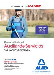 Auxiliar de Servicios. Personal Laboral de la Comunidad de Madrid Simulacros de examen de Ed. MAD