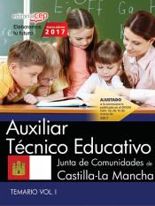 Auxiliar Técnico Educativo. Junta de Comunidades de Castilla-La Mancha. Temario Vol.I de EDITORIAL CEP