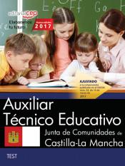 Auxiliar Técnico Educativo. Junta de Comunidades de Castilla-La Mancha. Test de EDITORIAL CEP
