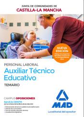 Auxiliar Técnico Educativo. Personal Laboral de la Junta de Comunidades de Castilla-La Mancha - Ed. MAD