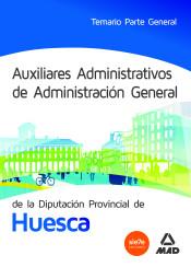 Auxiliar Administrativo de la Diputación Provincial de Huesca - Ed. MAD