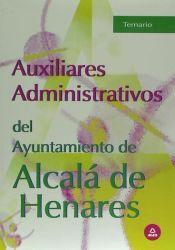 Auxiliar Administrativo del Ayuntamiento de Alcalá de Henares - Ed. MAD