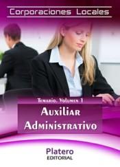 Auxiliares Administrativos de Corporaciones locales. Temario, volumen 1