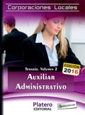 Auxiliares Administrativos de Corporaciones locales. Temario, volumen 2