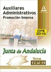 Auxiliares Administrativos de la Junta de Andalucía. Promoción interna. (Temas 12 a 19).