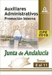 Auxiliares Administrativos de la Junta de Andalucía. Promoción interna. (Temas 8 a 11).