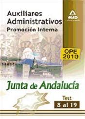 Auxiliares Administrativos de la Junta de Andalucía (promoción interna). Test 8 al 19