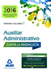 Auxiliares Administrativos de la Junta de Andalucía. Temario Volumen 1