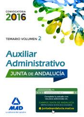 Auxiliares Administrativos de la Junta de Andalucía. Temario, volumen 2 de Ed. MAD