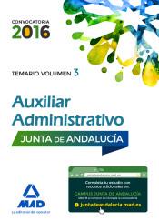 Auxiliares Administrativos de la Junta de Andalucía. Temario, volumen 3 de Ed. MAD