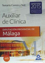 Auxiliar de Clínica de la Diputación Provincial de Málaga. Ed. MAD