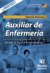 Auxiliares De Enfermería Del Servicio De Salud De Las Islas Baleares. Temario. Volumen 2 de Rodio Ediciones