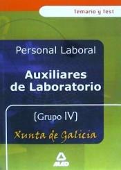 AUXILIARES DE LABORATORIO GRUPO IV TEMARIO Y TEST DE LA XUNTA DE GALICIA