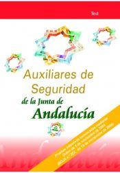 AUXILIARES DE SEGURIDAD DE LA JUNTA DE ANDALUCIA.TEST