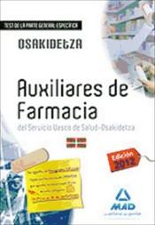 Auxiliares de Farmacia del Servicio Vasco de Salud-Osakidetza. Test de la parte general específica.